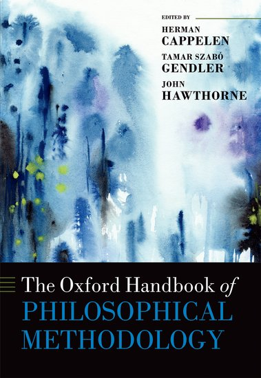 Oxford Handbook of Philosophical Methodology